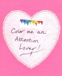 "Teach young children the meaning of the word attention by letting them ""color themselves attention lovers."""
