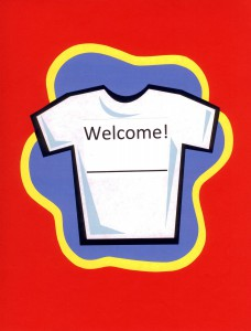 Decorate your classroom door or nearby bulletin board with Name Tag T-shirts; one for each new student this year.