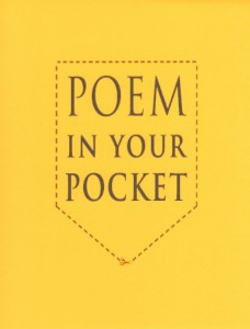 Wherever you are, join in celebrating Poem In Your Pocket Day on April 30.
