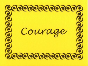 C stands for courage, a letter and word with a powerful sound...part of the sounds of success.