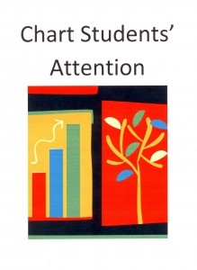 Make a colorful chart to track students' progress growing attention skills.