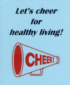 Use fun fast cheers to help kids focus attention on the importance of healthy living.