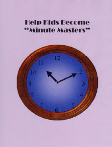 """Focus skills require the ability to manage time. Help kids become """"Minute Masters."""""""